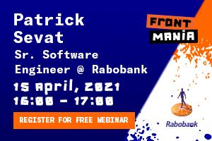 Frontmania Webinar with Patrick Sevat!